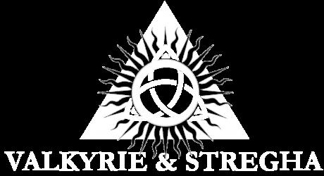 Valkyrie & Stregha
